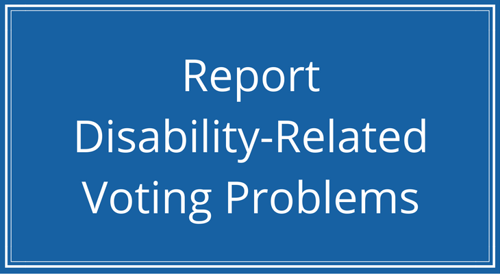 Graphic- Report Disability-Related Voting Problems